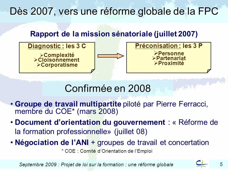 Dès 2007, vers une réforme globale de la FPC