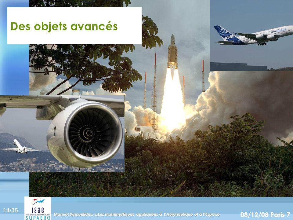 Des objets avancés Manuel Samuelides: « Les mahématiques appliquées à l'Aéronautique et à l'Espace