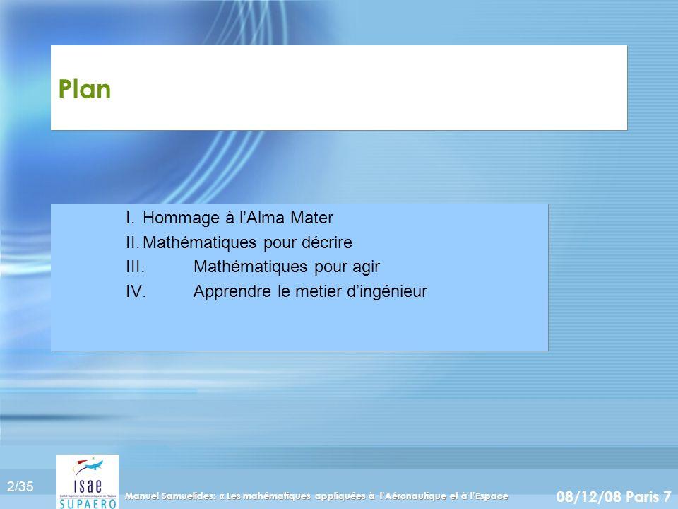 Plan I. Hommage à l'Alma Mater II. Mathématiques pour décrire