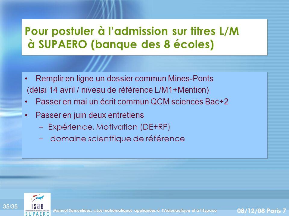 Pour postuler à l'admission sur titres L/M à SUPAERO (banque des 8 écoles)