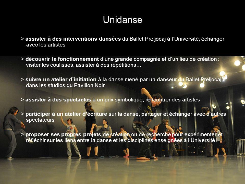 Unidanse > assister à des interventions dansées du Ballet Preljocaj à l'Université, échanger avec les artistes.