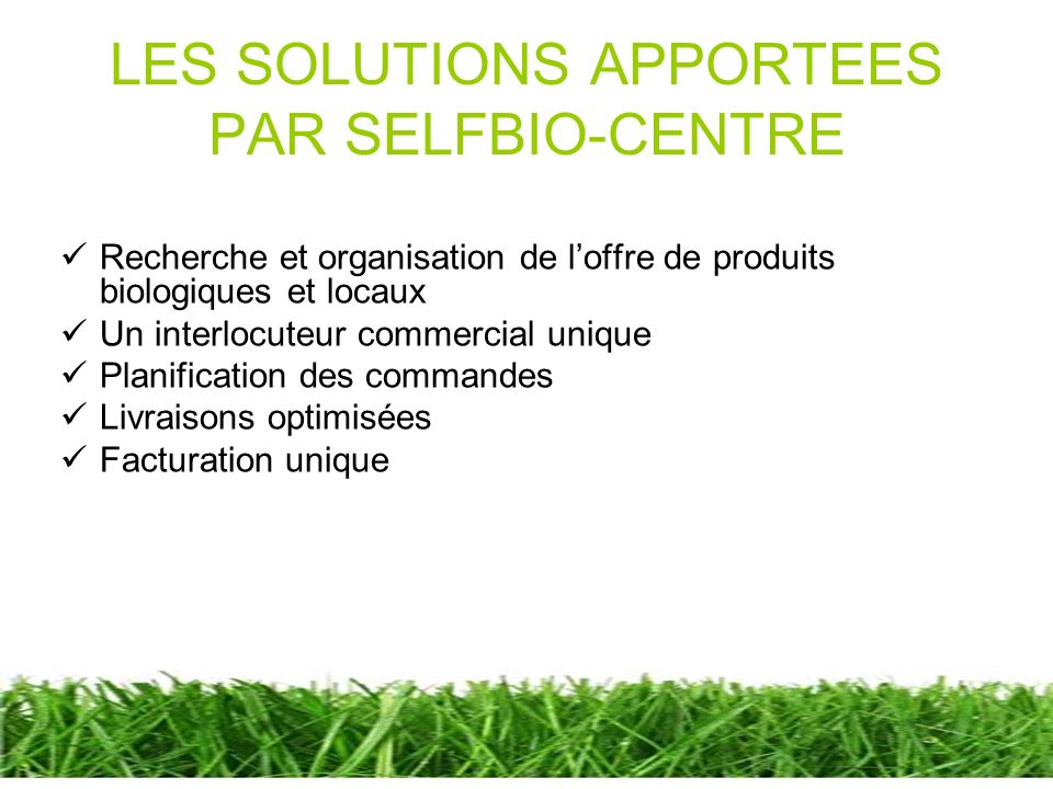 LES SOLUTIONS APPORTEES PAR SELFBIO-CENTRE