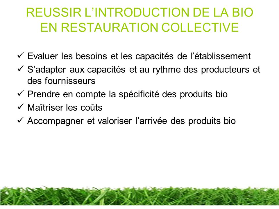 REUSSIR L'INTRODUCTION DE LA BIO EN RESTAURATION COLLECTIVE