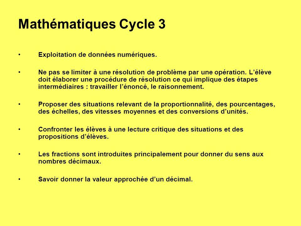 Mathématiques Cycle 3 Exploitation de données numériques.