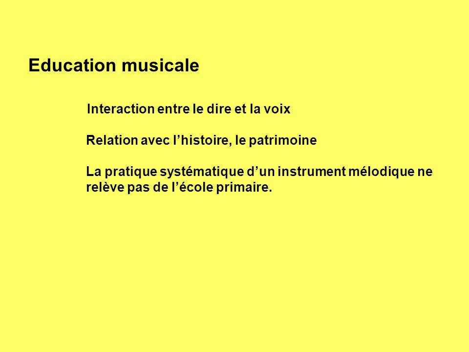 Education musicale Relation avec l'histoire, le patrimoine