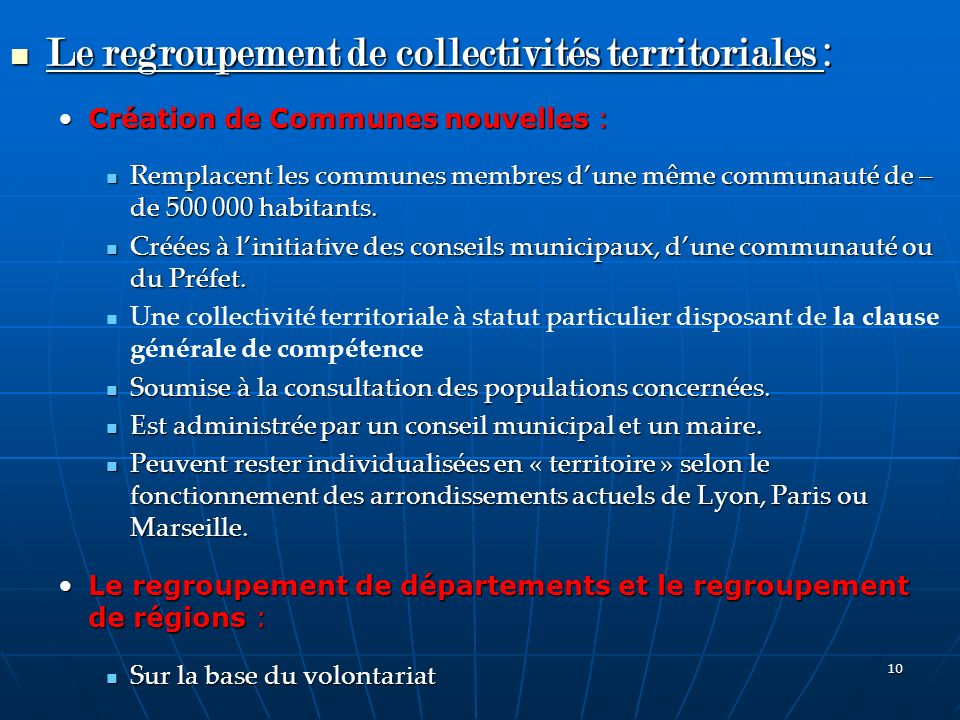 Le regroupement de collectivités territoriales :