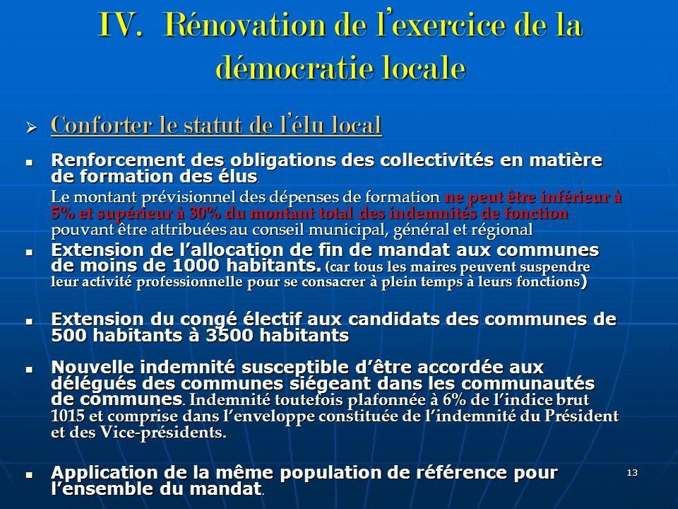 IV. Rénovation de l'exercice de la démocratie locale