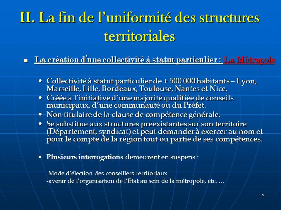 II. La fin de l'uniformité des structures territoriales
