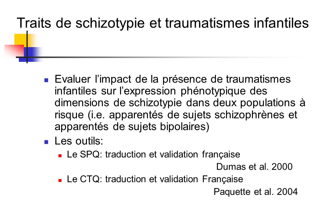 Traits de schizotypie et traumatismes infantiles