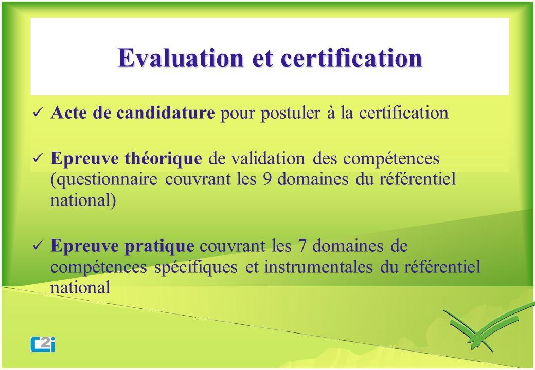 Evaluation et certification