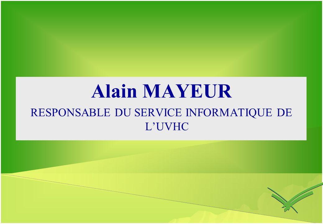 RESPONSABLE DU SERVICE INFORMATIQUE DE L'UVHC