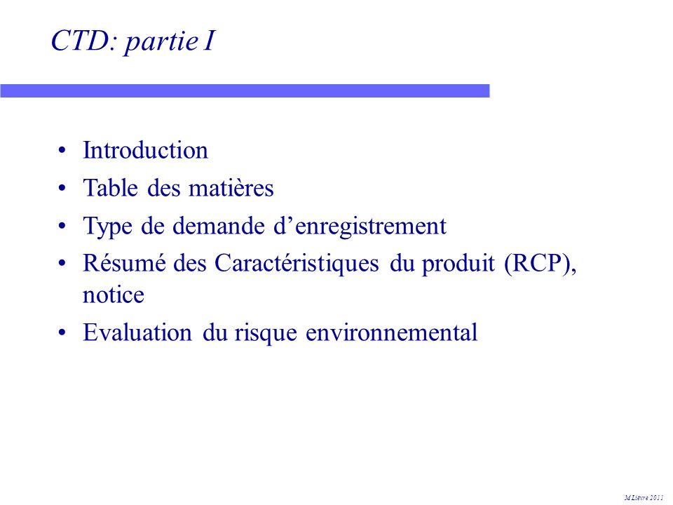 CTD: partie I Introduction Table des matières