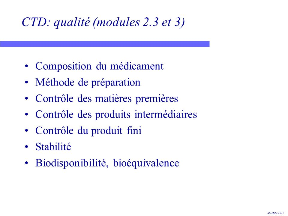 CTD: qualité (modules 2.3 et 3)