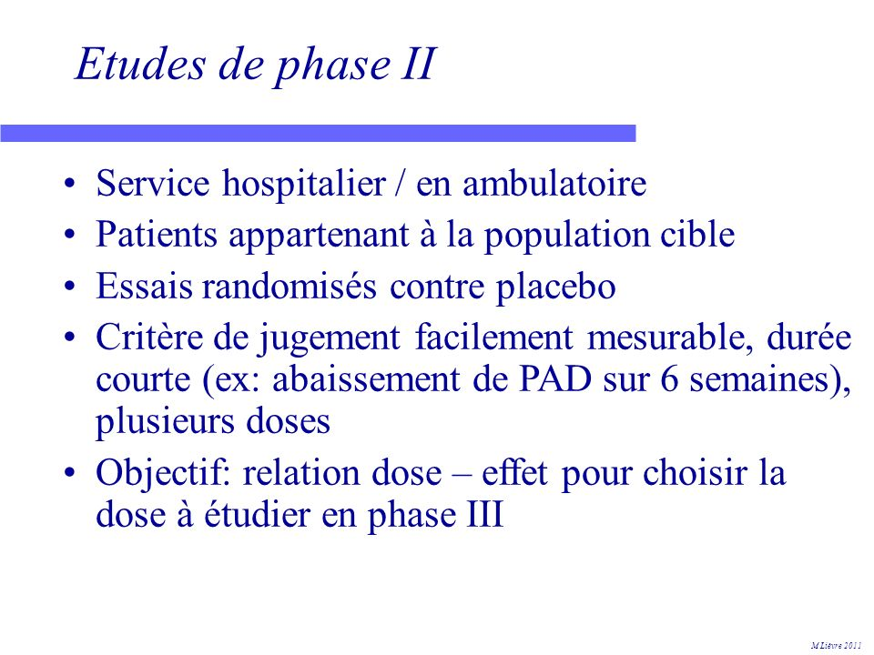 Etudes de phase II Service hospitalier / en ambulatoire