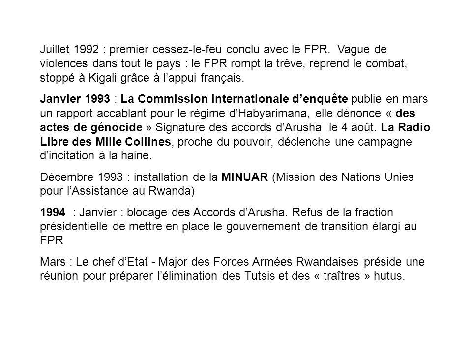Juillet 1992 : premier cessez-le-feu conclu avec le FPR