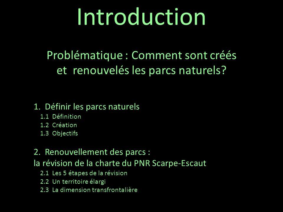 Problématique : Comment sont créés et renouvelés les parcs naturels