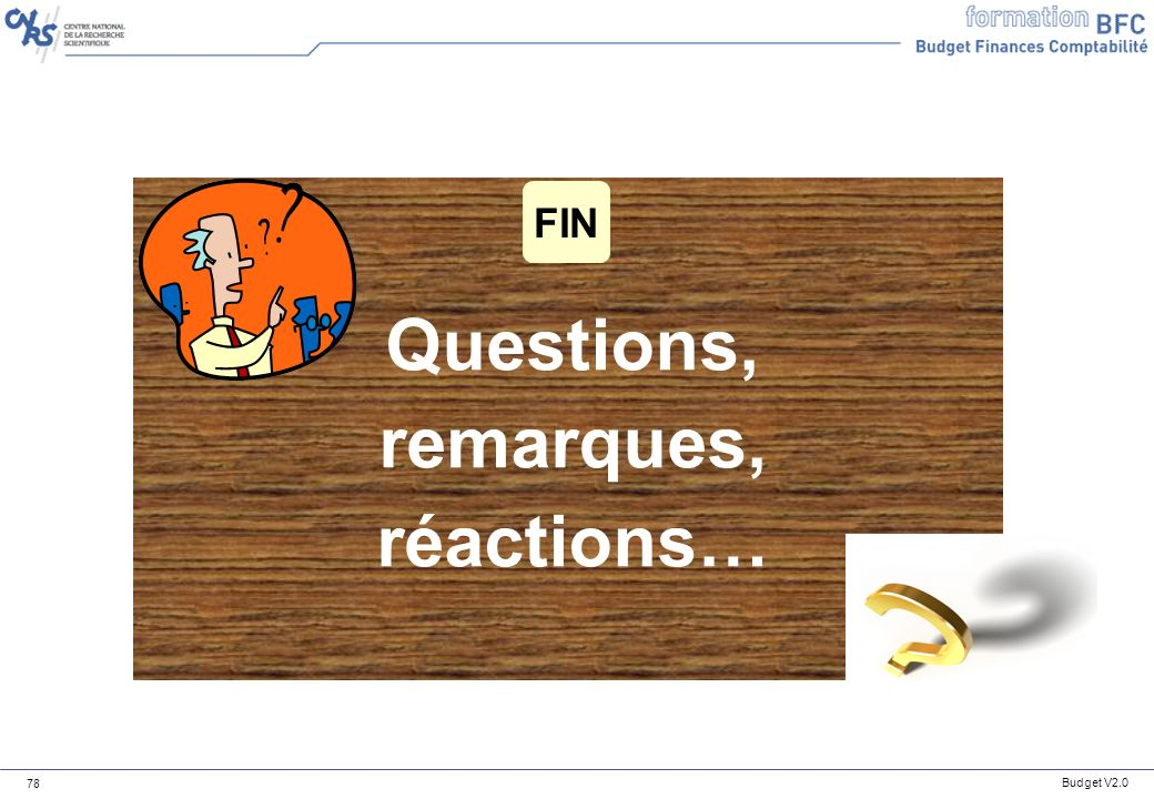Questions, remarques, réactions…