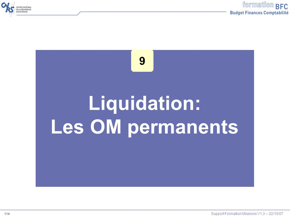 Liquidation: Les OM permanents