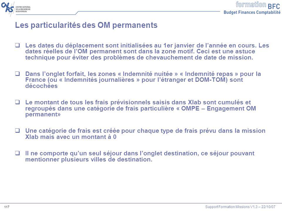 Les particularités des OM permanents