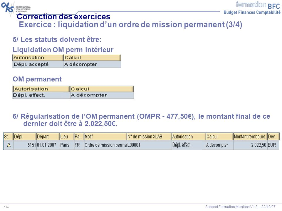 Correction des exercices Exercice : liquidation d'un ordre de mission permanent (3/4)