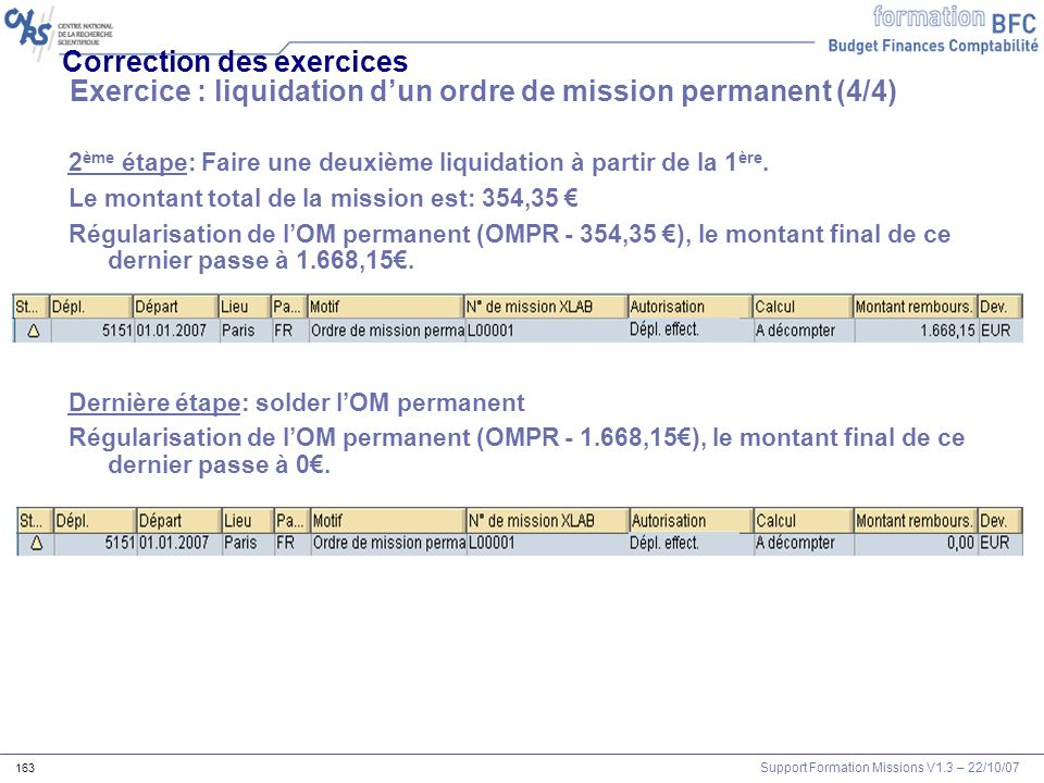Correction des exercices Exercice : liquidation d'un ordre de mission permanent (4/4)