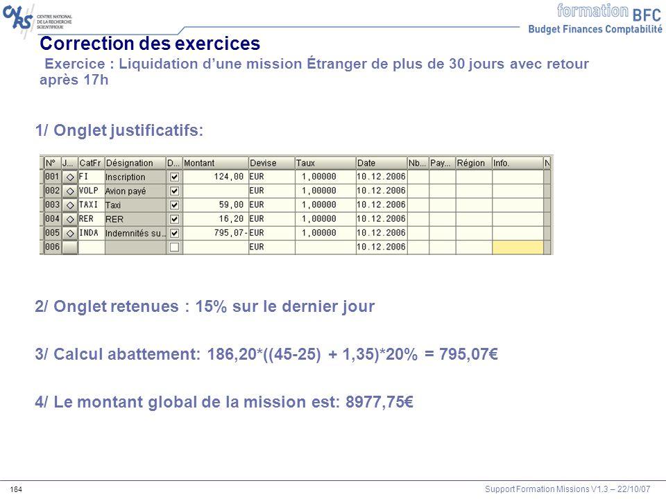 Correction des exercices Exercice : Liquidation d'une mission Étranger de plus de 30 jours avec retour après 17h