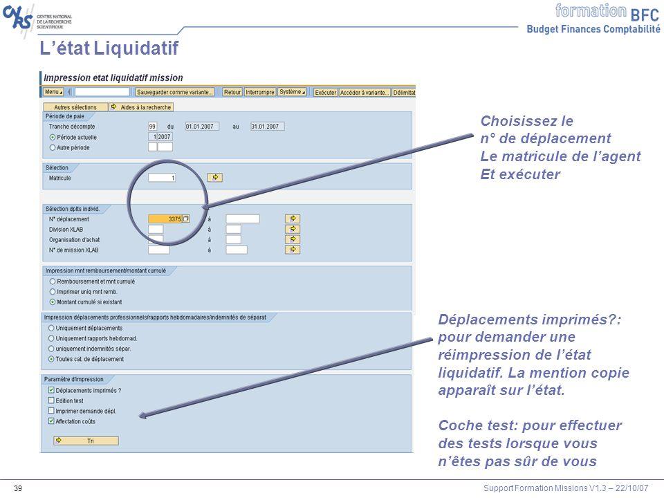 L'état Liquidatif Choisissez le n° de déplacement