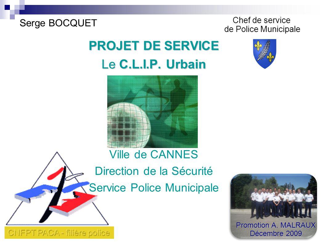 PROJET DE SERVICE Le C.L.I.P. Urbain Ville de CANNES