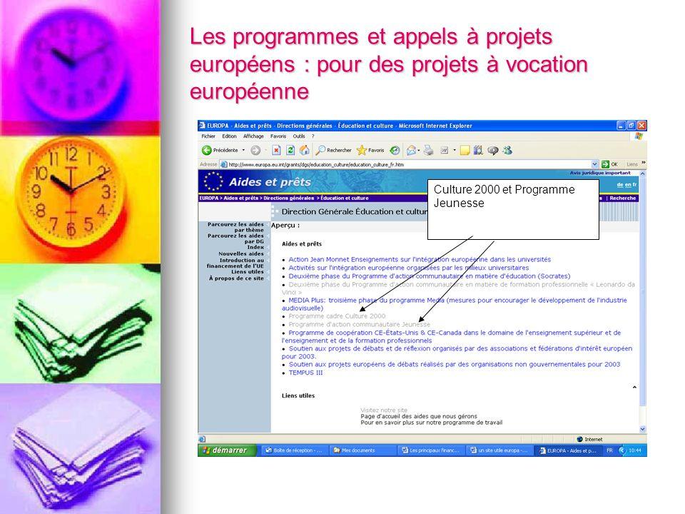 Les programmes et appels à projets européens : pour des projets à vocation européenne