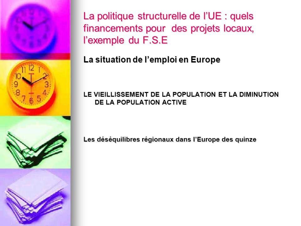 La politique structurelle de l'UE : quels financements pour des projets locaux, l'exemple du F.S.E