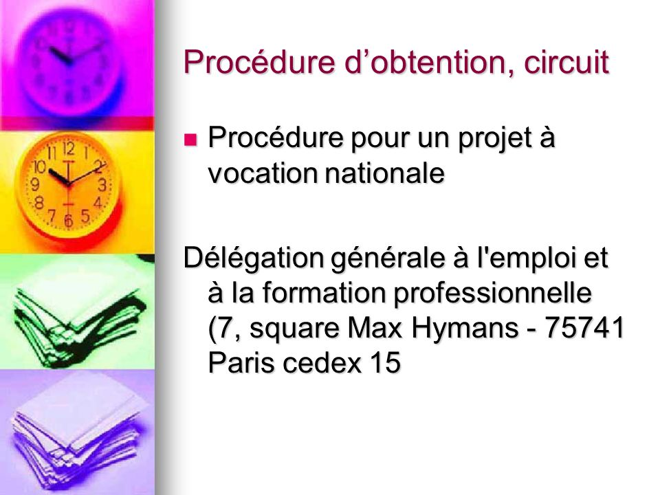 Procédure d'obtention, circuit