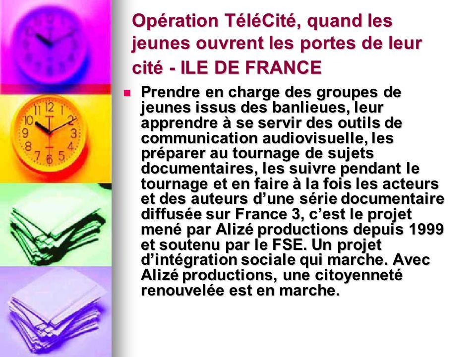 Opération TéléCité, quand les jeunes ouvrent les portes de leur cité - ILE DE FRANCE