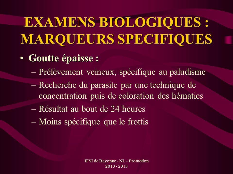EXAMENS BIOLOGIQUES : MARQUEURS SPECIFIQUES
