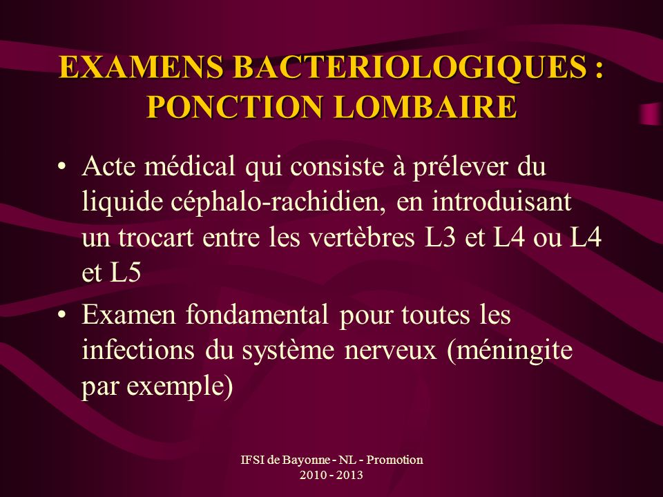 EXAMENS BACTERIOLOGIQUES : PONCTION LOMBAIRE