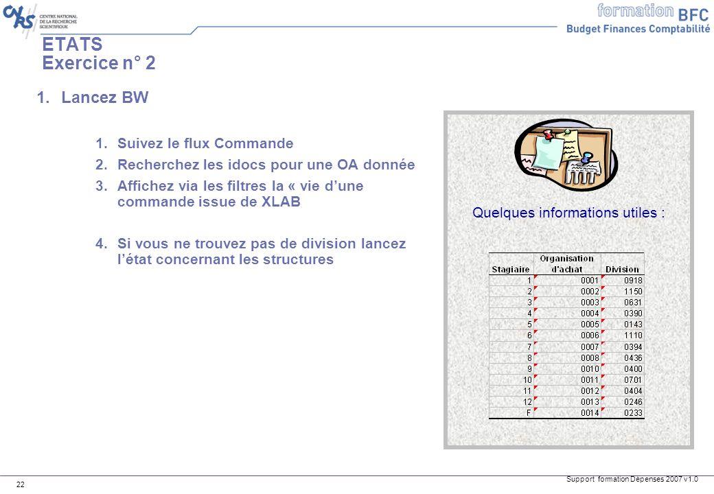 ETATS Exercice n° 2 Lancez BW Suivez le flux Commande