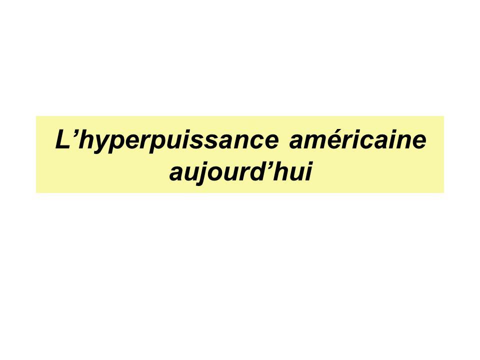L'hyperpuissance américaine aujourd'hui