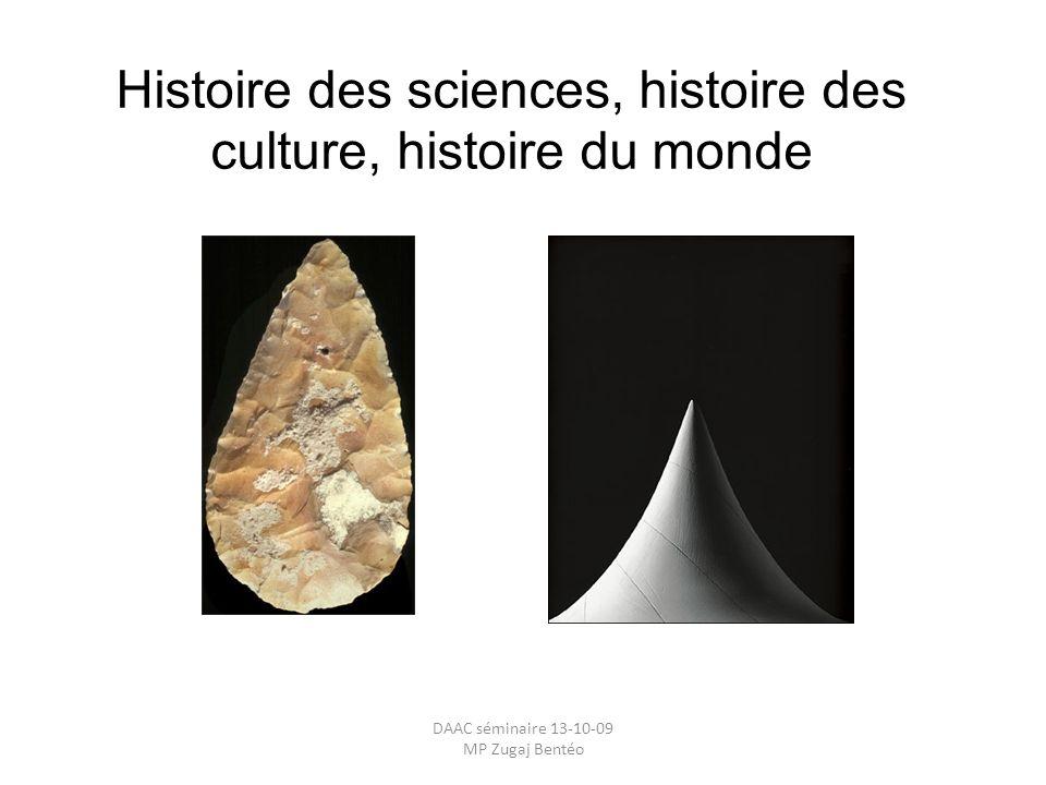Histoire des sciences, histoire des culture, histoire du monde