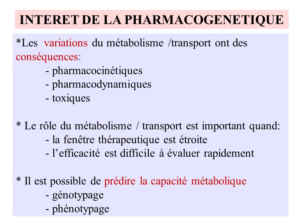 INTERET DE LA PHARMACOGENETIQUE
