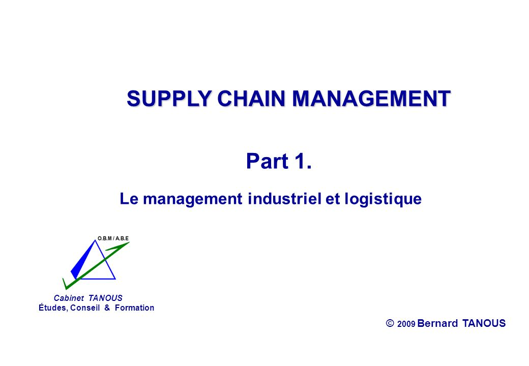 Supply chain management ppt t l charger - Cabinet conseil supply chain ...