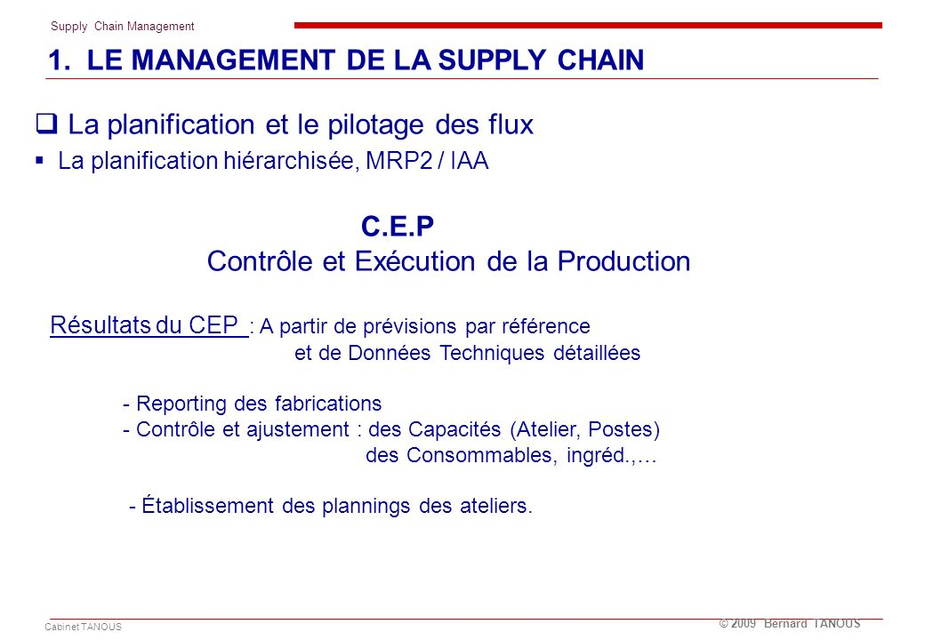 1. LE MANAGEMENT DE LA SUPPLY CHAIN