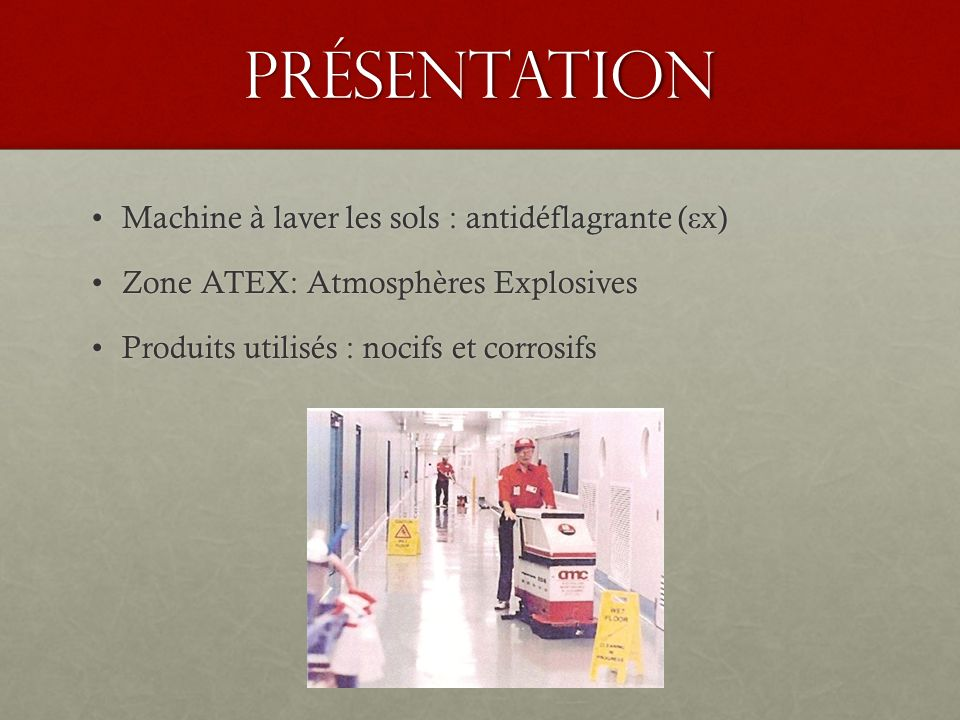 Présentation Machine à laver les sols : antidéflagrante (εx)
