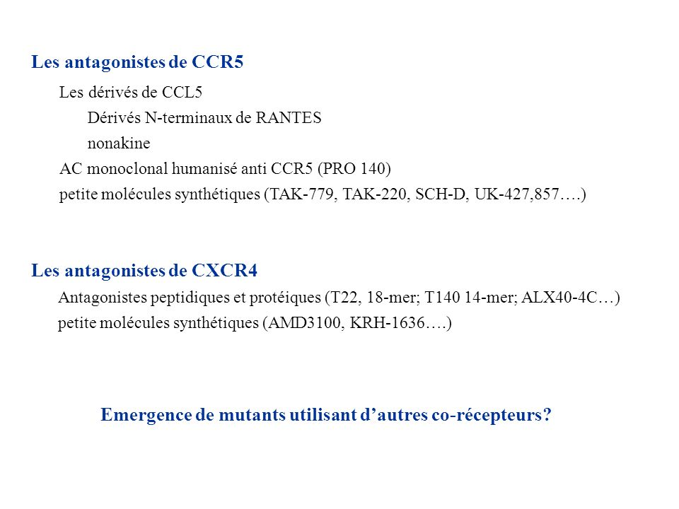 Les antagonistes de CCR5