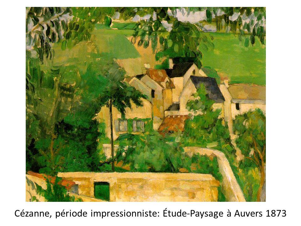 Cézanne, période impressionniste: Étude-Paysage à Auvers 1873
