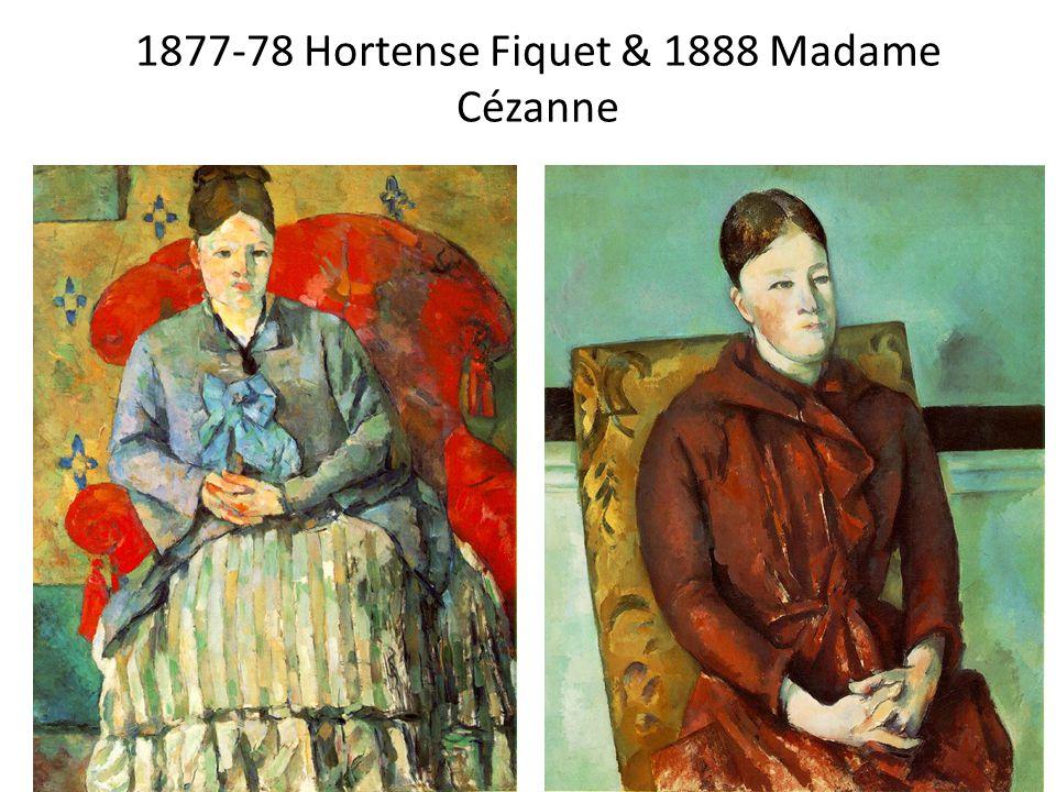 1877-78 Hortense Fiquet & 1888 Madame Cézanne