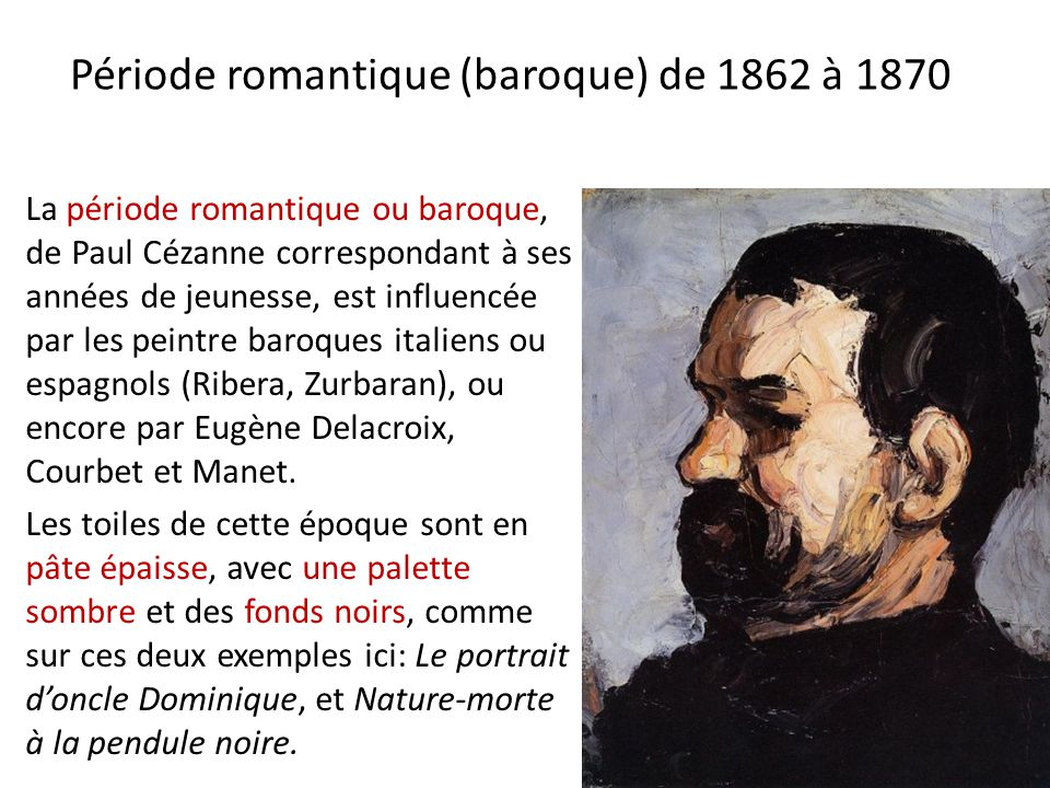 Période romantique (baroque) de 1862 à 1870