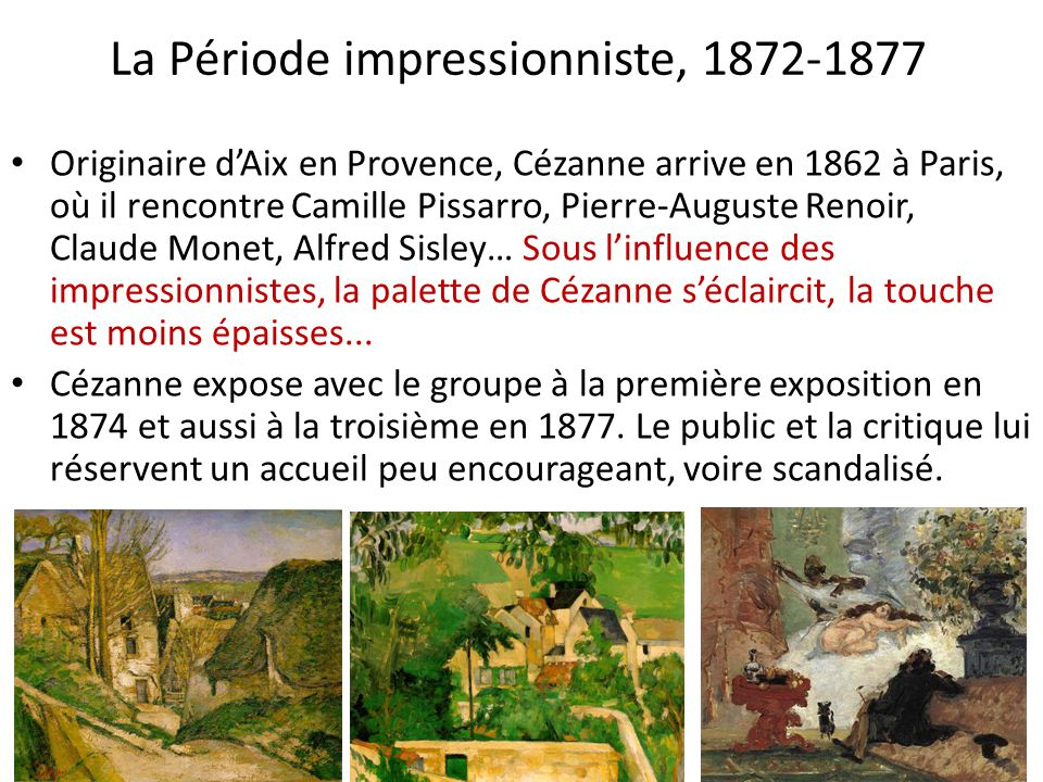 La Période impressionniste, 1872-1877