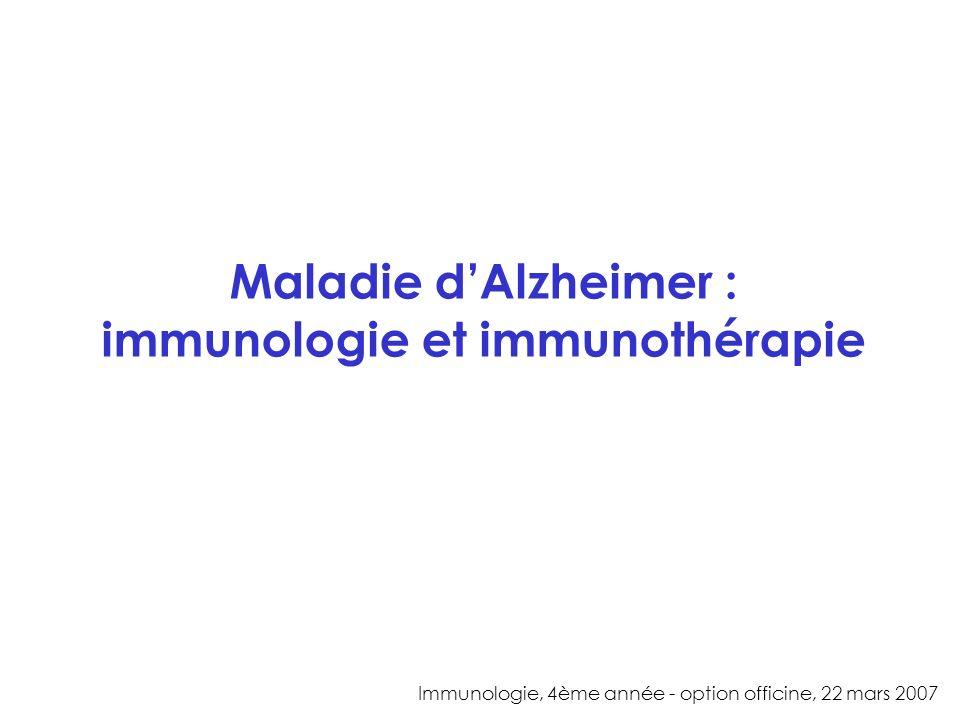 Maladie d'Alzheimer : immunologie et immunothérapie