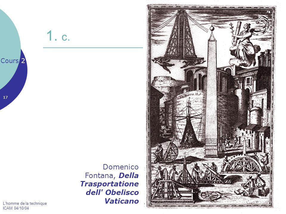 1. c. Domenico Fontana, Della Trasportatione dell Obelisco Vaticano