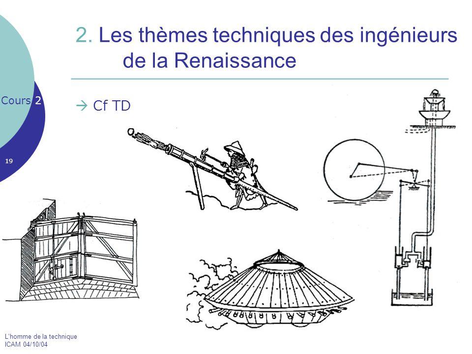 2. Les thèmes techniques des ingénieurs de la Renaissance