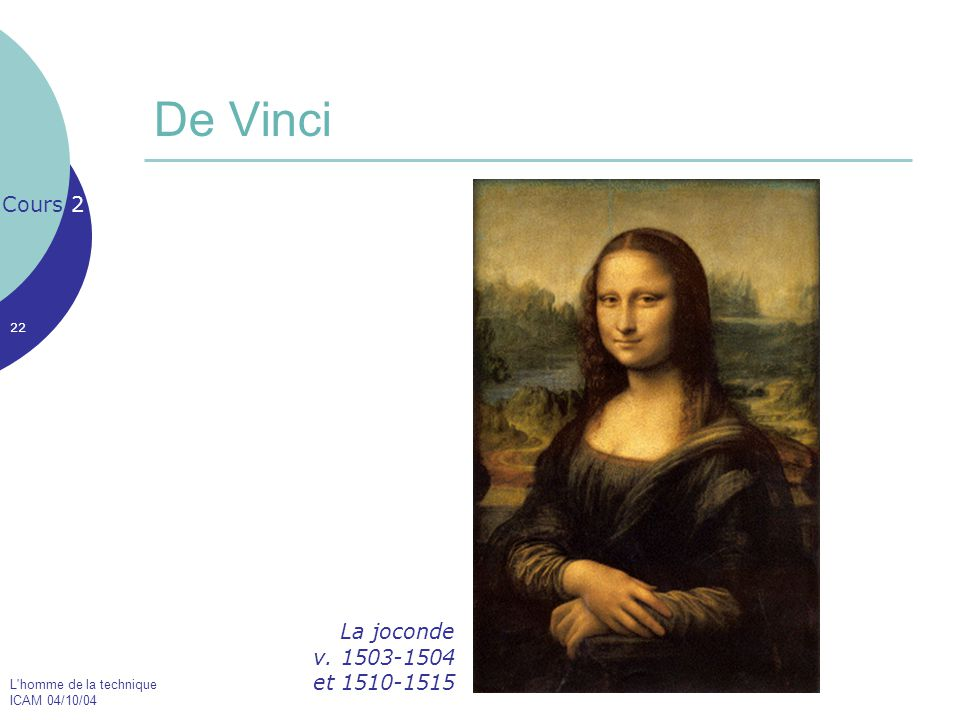 De Vinci Cours 2 La joconde v. 1503-1504 et 1510-1515